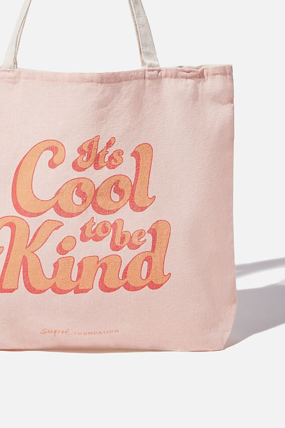 Supre Foundation Tote Bag, COOL TO BE KIND