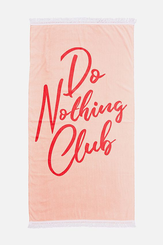 Beach Towels, DO NOTHING CLUB