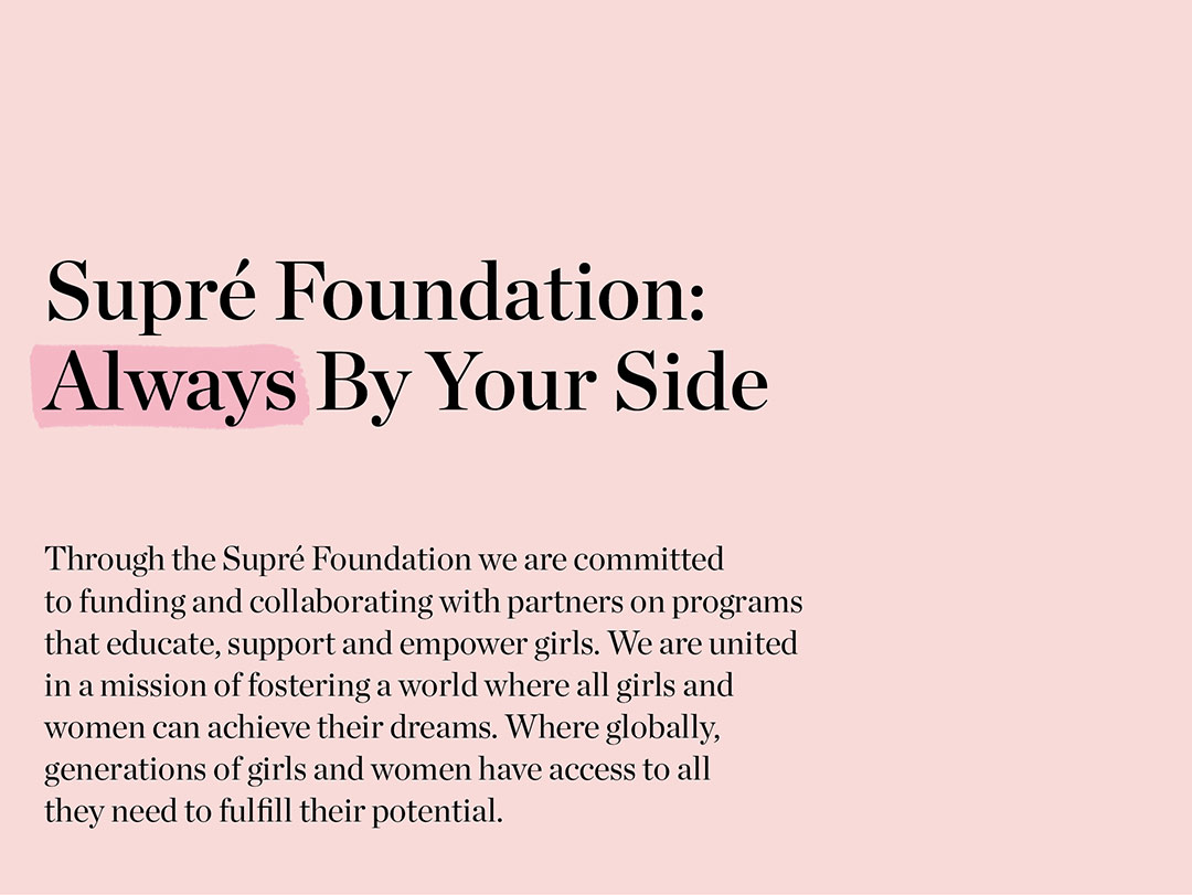 Supre Foundation | Always By Your Side