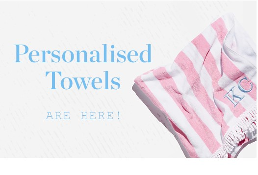 Personalised Towels Are Here! Shop Now
