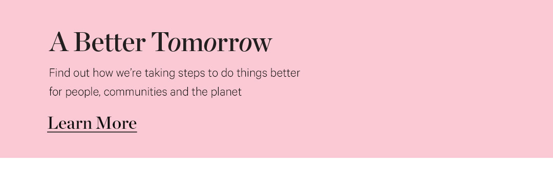 A Better Tomorrow | Learn More